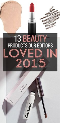 13 Of The Best Beauty Products Our Editors Bought In 2015