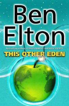 book cover of   This Other Eden   by  Ben Elton