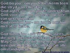 Mag God die Algenoegsame in alles vir jou wees.