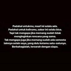 39 Ideas For Quotes Indonesia Cemburu Quotes Rindu, Story Quotes, Tumblr Quotes, Text Quotes, Mood Quotes, Happy Quotes, Life Quotes, Qoutes, Twitter Quotes