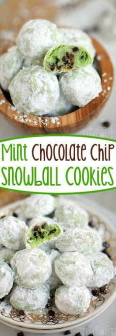 Mint Chocolate Chip Snowball Cookies - the EASIEST cookie EVER and it just melts…