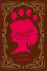 Mujercitas de LOUISE MAY ALCOTT