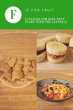 F is for fruit(5 snacks for kids that start with the letter F)