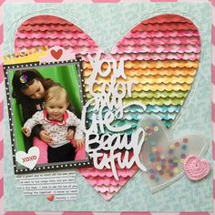 You Color My Life Beautiful #Layout #scrapbook #papercrafts