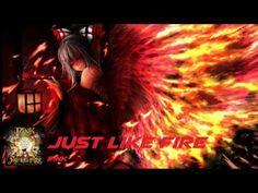 Nightcore - Just Like Fire - YouTube
