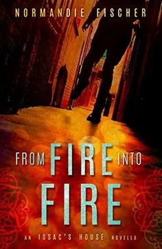 The Book Bag: From Fire into Fire by Normandie Fischer ~ My Thou...