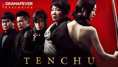 <3 Dram: Tenchu Rating:***** Notes: This is a Japanese drama that you can not resist. A female assassin gets transported to modern day and agrees to help those in need for a bowl of rice. The drama is beautiful and had my on the edge of my seat. A must watch!
