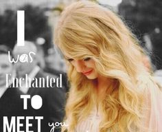 I was enchanted to meet you Taylor Swift edit by @Swiftiekinley13 ✨
