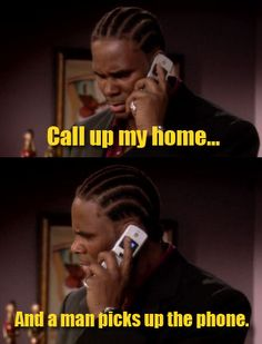 Call up my home... and a man picks up the phone.