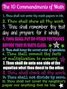 Ten Commandments of Math! - I snorted when I read this.. Twice.