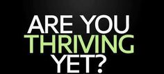 Are you thriving yet?  http://cecilymyers.le-vel.com/