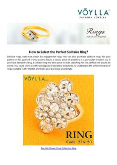 Voylla presenting a document regarding the solitaire rings. Voylla is an eCommerce company retails jewelry accessories online. Buy latest designer long earrings for women at our website or call us at +91 7676111022. ✓COD ✓FreeShipping*.