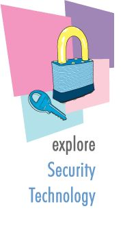 Explore Security Technology