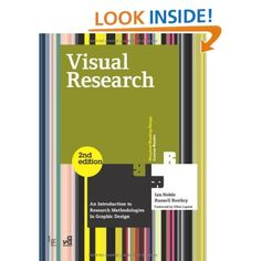 Visual Research (2nd ed.): An Introduction to Research Methodologies in Graphic Design (Required Reading Range) (9782940411603): Ian Noble, Russell Bestley: Books