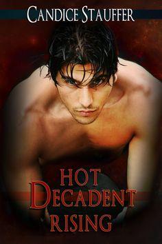 Books- hot Decadent Rising