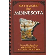 Best of the Best from Minnesota: Selected Recipes from Minnesota's Favorite Cookbooks