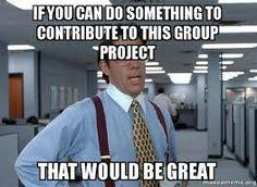 Resultado de imagen para group project meme