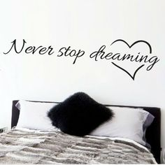 Never stop dreaming inspirational quotes wall art bedroom decorative stickers…