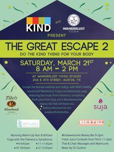 The Great Escape 2   Saturday, March 21, 2015   8am-2pm   Wanderlust: 206 E. 4th St., Austin, TX 78701   Details & RSVP: http://thegreatescape2.splashthat.com/