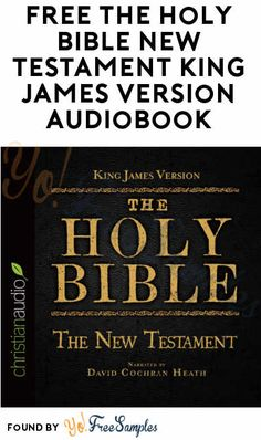 FREE The Holy Bible New Testament King James Version Audiobook Download From ChristianAudio.com