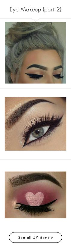"""Eye Makeup (part 2)"" by girlygirlprincess ❤ liked on Polyvore"