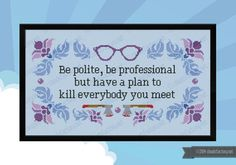 Be Polite Quote - PDF cross stich pattern