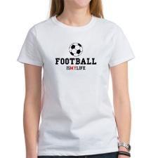 FOOTBALL IS MY LIFE T-Shirt  MORE @ http://www.cafepress.com.au/dd/92640745