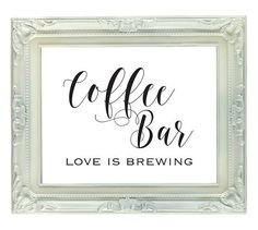Coffee Bar Sign Love is Brewing 8x10 Printable Coffee Bar