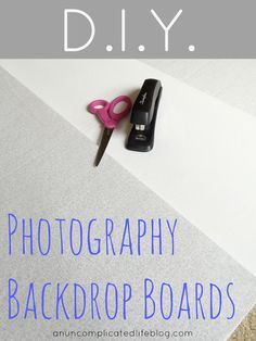 An Uncomplicated Life Blog: DIY Photography Backdrop