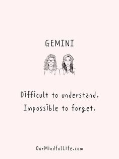 37 Gemini Quotes That Explain Why It Is The Most Interesting Sign Gemini Sign, Gemini Quotes, Zodiac Signs Gemini, Zodiac Quotes, Zodiac Facts, Gemini Traits, Zodiac Sign Traits, Strong Quotes, Positive Quotes