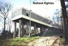 you might be a redneck if | Redneck High Rise | You might be a redneck if...