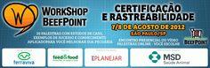 BeefPoint convida: Workshop Rastreabilidade e Certificação – 7/8 de agosto, São Paulo, SP