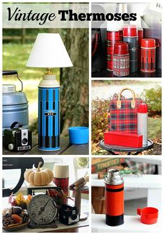 Vintage thermoses used in your home decor for a funky eclectic look. One was actually made into a lamp :)