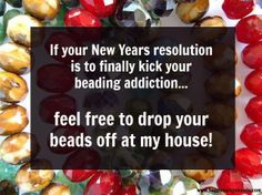 funny quotes about beads - Yahoo Image Search Results Best Quotes, Funny Quotes, Favorite Quotes, Beading Patterns Free, Beading Ideas, Beading Projects, Beading Tutorials, Catchy Phrases, Craft Quotes