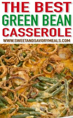 Green Bean Casserole is the ultimate comfort food loaded with fresh green beans cream of mushroom soup Cheddar cheese and French fried onions This is the perfect holiday dish easily made at home and ready in about one hour Homemade Green Bean Casserole, Healthy Green Bean Casserole, Baked Bean Casserole, Thanksgiving Green Beans, Thanksgiving Recipes, Thanksgiving Casserole, Christmas Dinner Recipes Videos, Thanksgiving Appetizers, Thanksgiving Turkey