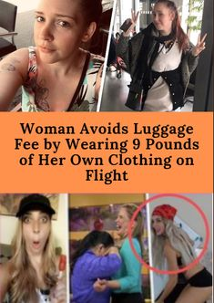 Woman Avoids Luggage Fee by Wearing 9 Pounds of Her Own Clothing on Flight Hand Baggage, Love Only, Online Checks, Funny Animal Memes, Wtf Funny, Good Mood, The Man, Humor, Woman