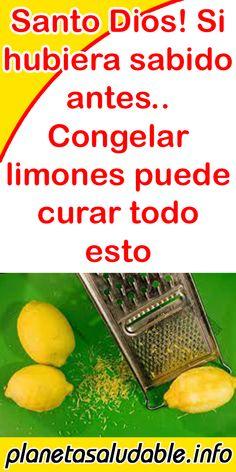Santo Dios! Si hubiera sabido antes.. Congelar limones puede curar todo esto #limones #consejos #tips #noticias Tamarindo, Healthy Tips, Diabetes, Health Care, Remedies, Homemade, Food, Tips, Benefit Of Lemon