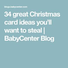 34 great Christmas card ideas you'll want to steal | BabyCenter Blog