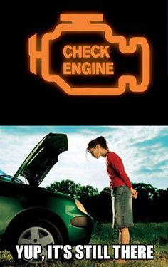 They should just put a dollar sign on the check engine light. We all know that's what it really means!