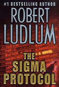The Sigma Protocol by Robert Ludlum Hardcover, Revised) for sale online Good Books, Books To Read, Robert Ludlum, Jason Bourne, Page Turner, Any Book, Fiction Books, Bestselling Author, Novels