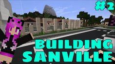 MINECRAFT | Building Sanville #2
