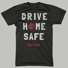 Chicago Basketball T-Shirt Drive Home Safe Beep Beep!