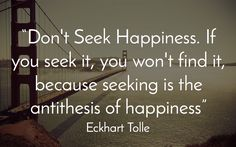 11 Eckhart Tolle Quotes To Inspire Your Day - mindbodygreen Now Quotes, Life Quotes Love, Quotes To Live By, Motivational Quotes, Inspirational Quotes, Happy Quotes, Wisdom Quotes, Inspire Quotes, Wife Quotes