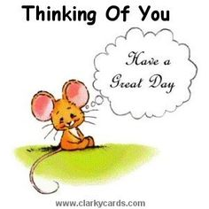 Daily Thinking of You Greetings Great Day Quotes, Cute Good Morning Quotes, Good Night Quotes, Good Morning Good Night, Good Morning Wishes, Morning Blessings, Thinking Of You Today, Thinking Of You Quotes, Hug Quotes