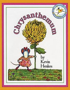 Chrysanthemum Paperback – December 30, 2008by Kevin Henkes (Author) Written and illustrated by Kevin Henkes, the nationally bestselling and celebrated creator o