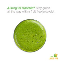 Juicing for diabetes? Stay green  all the way with a fruit free juice diet #7dayjuicepal #juicingfordiabetes