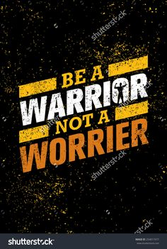 Be A Warrior Not A Worrier Gym And Fitness Motivation Quote Wallpaper quotes, Swag quotes, Fitness m Funky Quotes, Swag Quotes, True Quotes, T Shirt Quotes, Quotes Quotes, Quotes About Attitude, Attitude Status, Motivational Quotes Wallpaper, Wallpaper Quotes