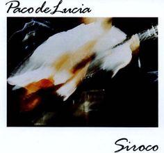 """PACO DE LUCIA Alegrías """"La barrosa"""" Siroco."""