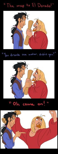 """Tulio, it really is! It really is the map to EL DORADO!!!"""
