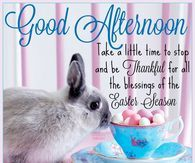 Good Afternoon Easter Quote